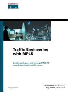 Traffic Engineering with MPLS