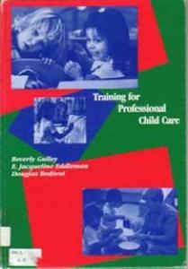 Training for professional child care