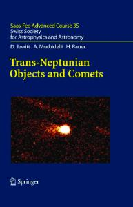 Trans-Neptunian Objects and Comets: Saas-Fee Advanced Course 35. Swiss Society for Astrophysics and Astronomy (Saas-Fee Advanced Courses)