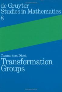 Transformation Groups (De Gruyter Studies in Mathematics)