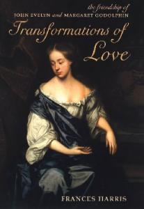 Transformations of Love: The Friendship of John Evelyn and Margaret Godolphin (Oxford Paperback Reference)