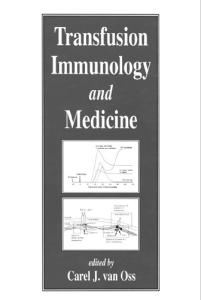 Transfusion Immunology and Medicine