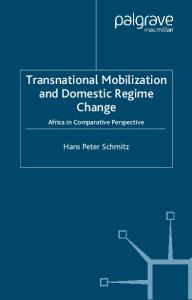 Transnational Mobilization and Domestic Regime Change: Africa in Comparative Perspective (International Political Economy)