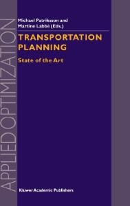 Transportation Planning: State of the Art