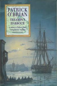 Treason's Harbour (Aubrey Maturin Series)