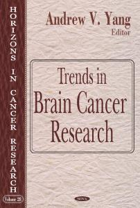 Trends in Brain Cancer Research (Horizons in Cancer Research)