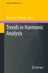 Trends in Harmonic Analysis