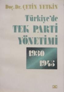 Türkiye'de Tek Parti Yönetimi