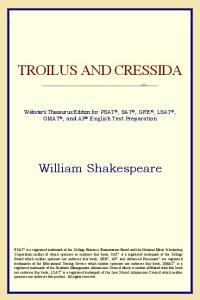 Troilus and Cressida (Webster's Thesaurus Edition)
