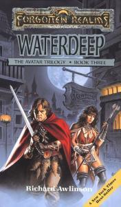 Troy Denning - Avatar Trilogy 3 - Waterdeep