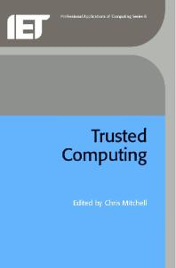 Trusted Computing (Professional Applications of Computing)