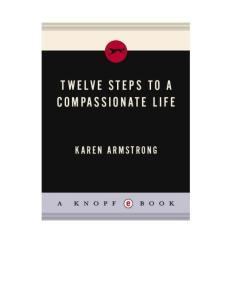 Twelve Steps to a Compassionate Life (Borzoi Books)
