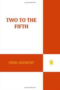 Two the Fifth (Xanth, No. 32)