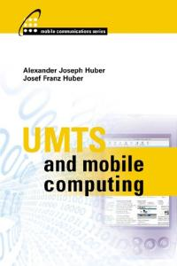 UMTS and Mobile Computing