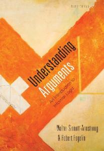 Understanding Arguments: An Introduction to Informal Logic , Eighth Edition