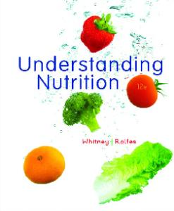 Understanding Nutrition (12th edition)