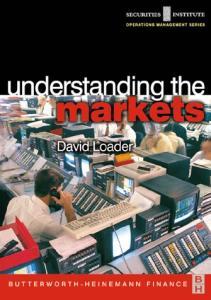 Understanding the Markets (Securities Institute Global Capital Markets Series)