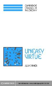Uneasy Virtue (Cambridge Studies in Philosophy)