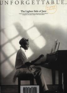 Unforgettable... The Lighter Side Of Jazz (Piano Solos)