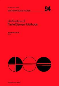 Unification of Finite Element Methods