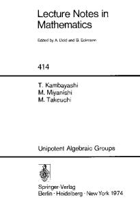 Unipotent Algebraic Groups (Lecture Notes in Mathematics)