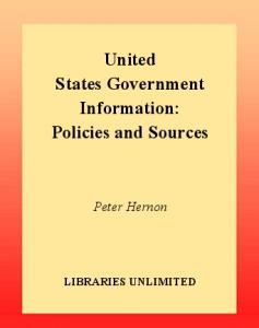 United States Government Information: Policies and Sources