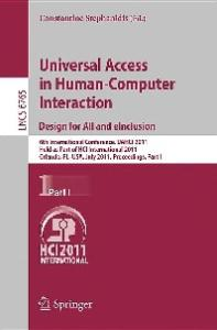 Universal Access in Human-Computer Interaction. Design for All and EInclusion, Part I - UAHCI 2011