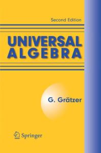 Universal Algebra, Second Edition