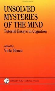 Unsolved mysteries of the mind: tutorial essays in cognition