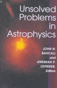Unsolved problems in astrophysics
