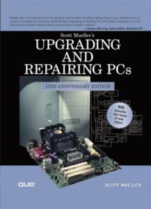 Upgrading and Repairing PCs, 15th Anniversary Edition