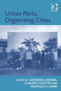 Urban Plots, Organizing Cities