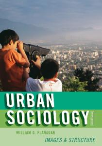 Urban Sociology: Images and Structure, Fifth Edition