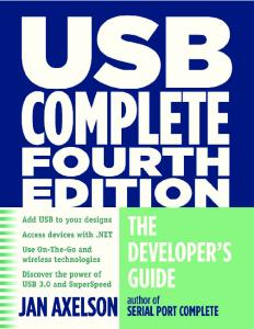 USB Complete: Everything You Need to Develop Custom USB Peripherals