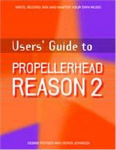 Users' Guide to Propellerhead Reason 2