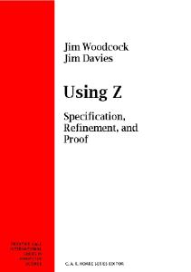 Using Z: Specification, Refinement, and Proof