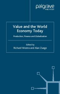 Value and the World Economy Today: Production, Finance and Globalization