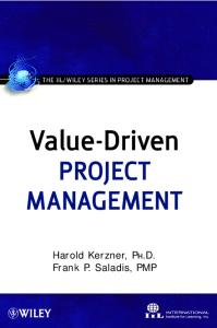 Value-Driven Project Management (The IIL Wiley Series in Project Management)