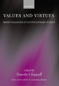 Values and Virtues: Aristotelianism in Contemporary Ethics (Mind Association Occasional Series)