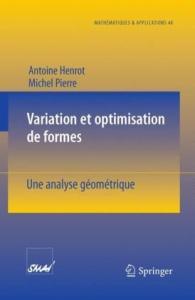 Variation et optimisation de formes: Une Analyse Geometrique