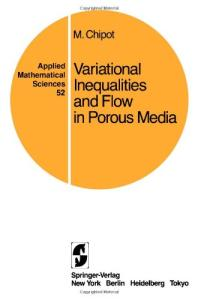 Variational inequalities and flow in porous media (Applied Mathematical Sciences)