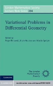 Variational Problems in Differential Geometry (London Mathematical Society Lecture Note Series)
