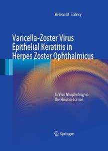 Varicella-Zoster Virus Epithelial Keratitis in Herpes Zoster Ophthalmicus: In Vivo Morphology in the Human Cornea