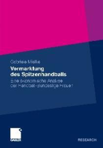 Vermarktung des Spitzenhandballs in Deutschland