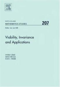 Viability, invariance and applications