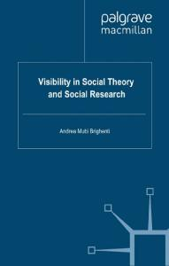 Visibility in Social Theory and Social Research