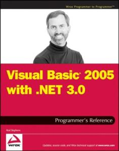 Visual Basic 2005 with .NET 3.0 Programmer's Reference