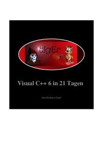 Visual C++ 6 in 21 Tagen . Programmierkurs für Einsteiger  GERMAN
