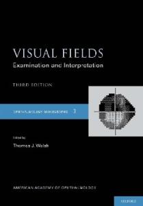 Visual Fields (Ophthalmology Monographs)