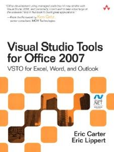Visual Studio Tools for Office 2007: VSTO for Excel, Word, and Outlook